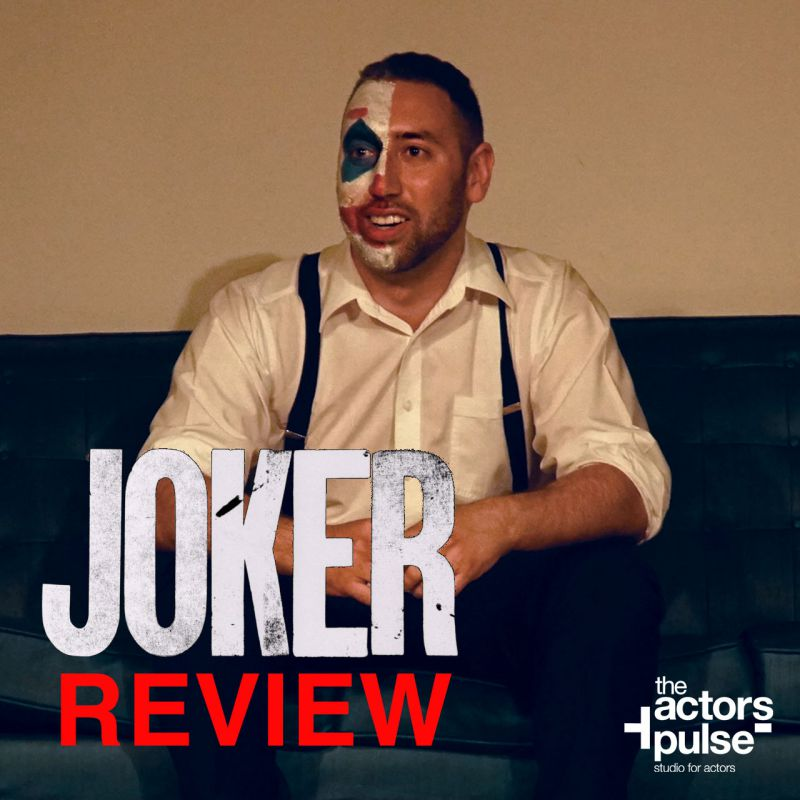 Joker Movie Review from The Actors Pulse